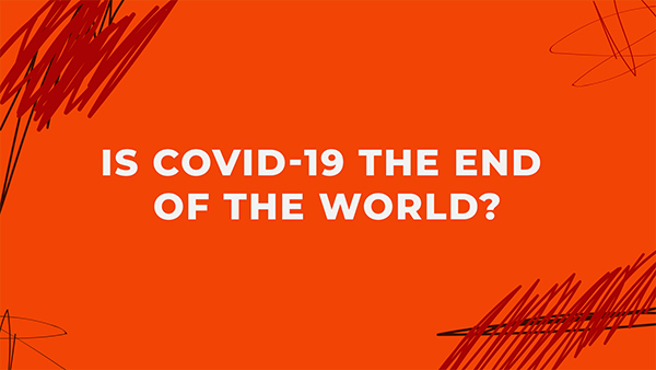 is covid the end